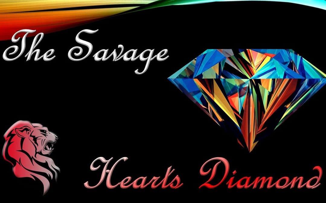 The Savage Hearts Diamond