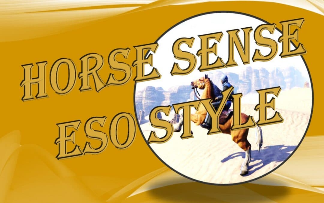 Horse Sense ESO Style
