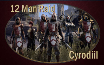 The 12 Man Raid In Cyrodiil